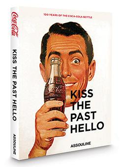 Coca-Cola Kiss The Past Hello